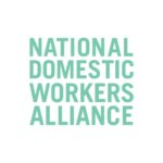 National Domestic Workers Alliance - NDWA